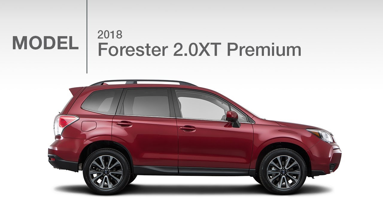 2018 Subaru Forester 2.0Xt Premium | Model Review - 2018 Subaru Forester Xt Owners Manual